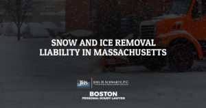 Snow and Ice Removal Liability in Massachusetts