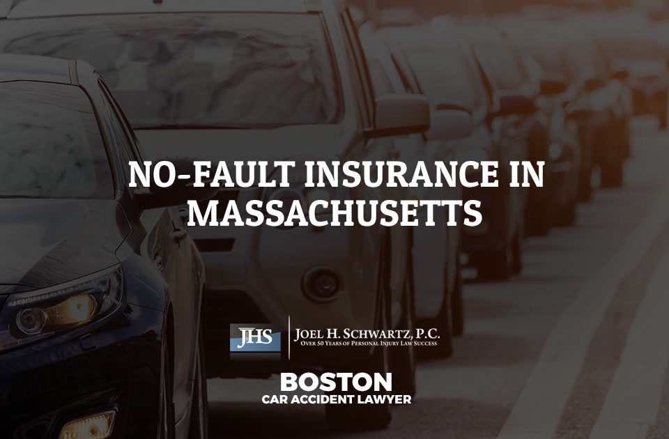 No-Fault Insurance in Massachusetts