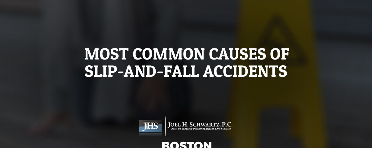Most Common Causes of Slip-and-Fall Accidents