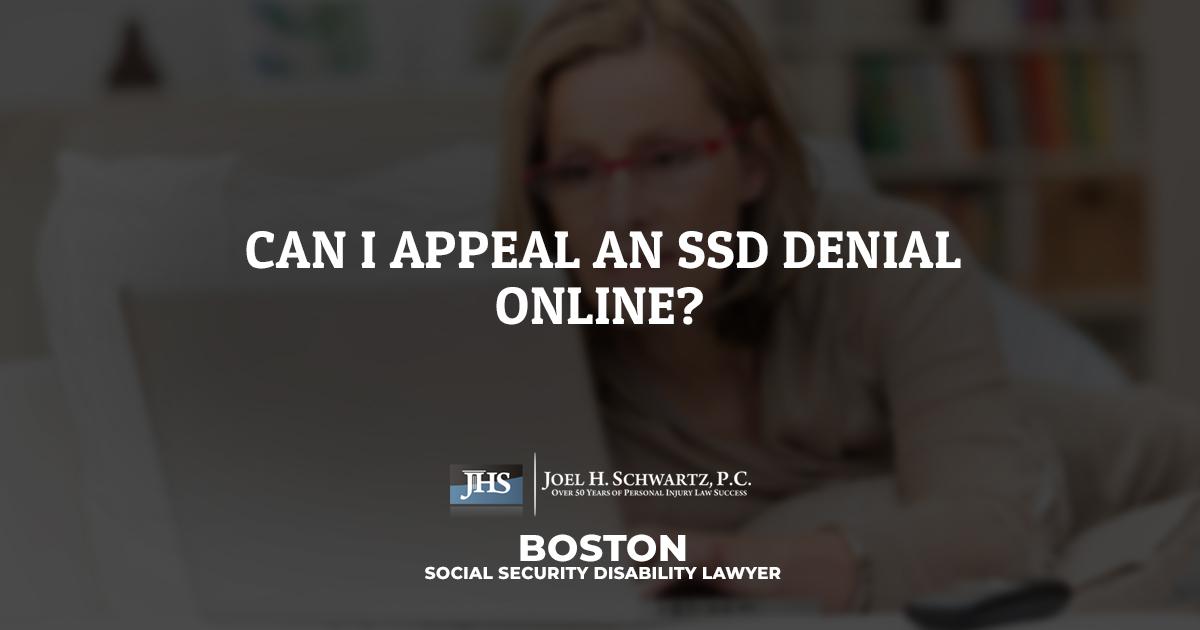 Can I Appeal an SSD Denial Online? | Joel H  Schwartz, P C