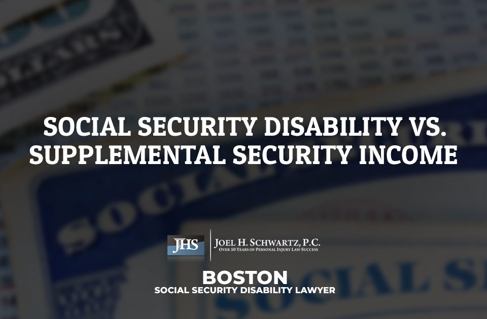 Social Security Disability vs. Supplemental Security Income