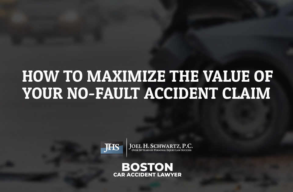 How to Maximize the Value of Your No-Fault Accident Claim