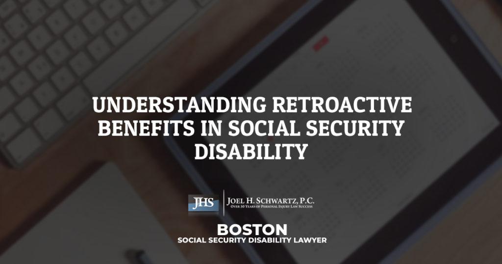 Understanding Retroactive Benefits in Social Security