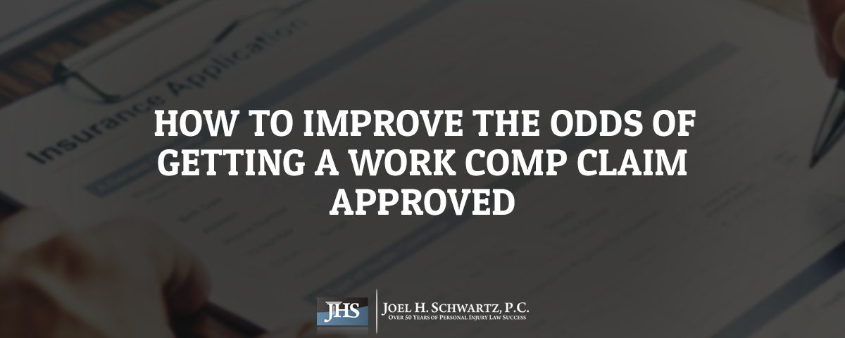 How to Improve the Odds of Getting a Work Comp Claim Approved